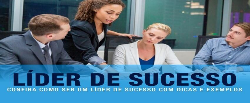 Características de Um Líder e Uma Liderança de Sucesso